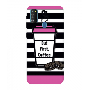 But First Coffee Samsung Galaxy M30s Mobile Cover