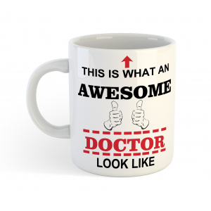 This is What an Awesome Doctor Looks Like Coffee Mug